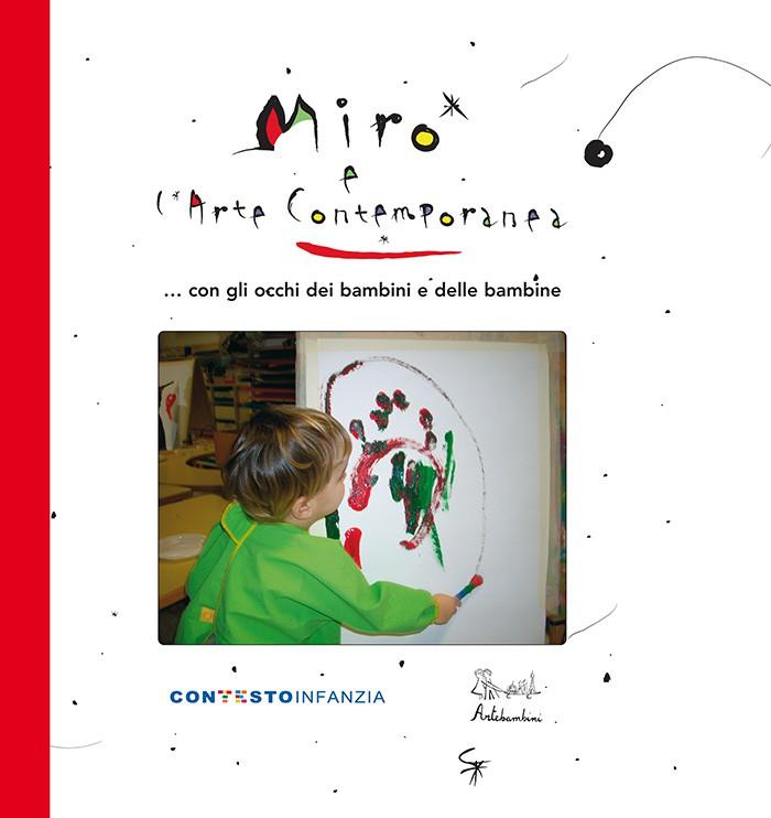 Mirò e l'arte contemporanea. con gli occhi dei bambini e delle bambine
