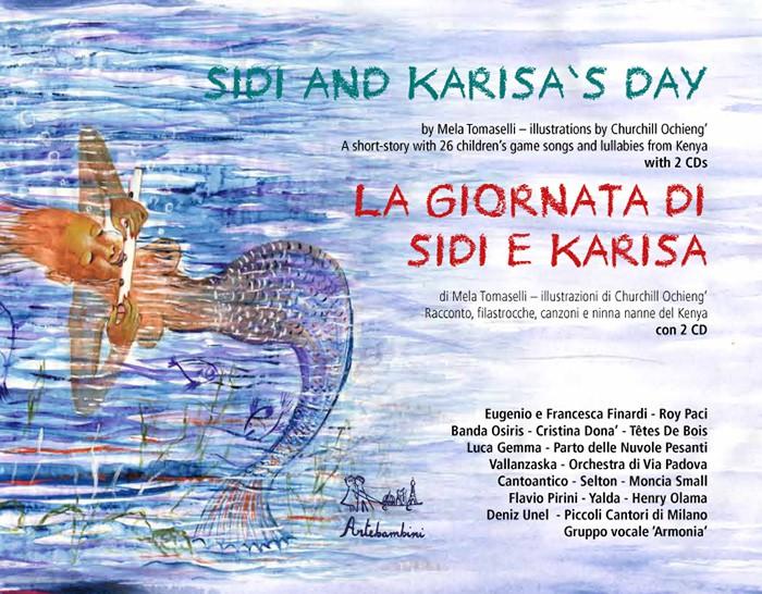 Sidi and Karisa's Day