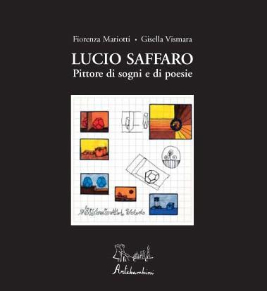 Lucio Saffaro Pittore di sogni e di poesie